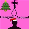 Hanging_Around