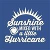 Sunshine n hurricane